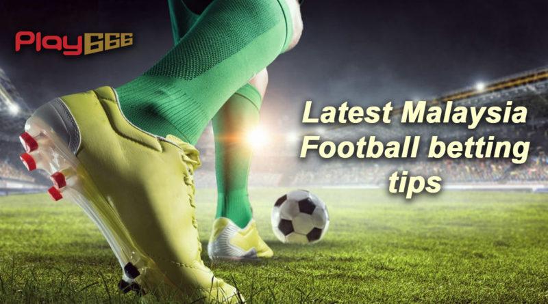 Malaysia football betting betting wikihow site